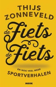 Paperback: De Fiets De Fiets - Thijs Zonneveld