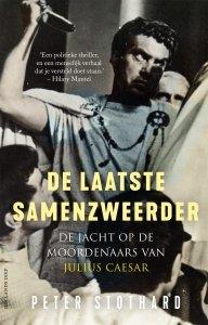 Paperback: De laatste samenzweerder - Peter Stothard