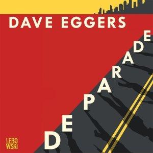 Audio download: De parade - Dave Eggers