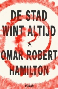 Paperback: De stad wint altijd - Omar Hamilton