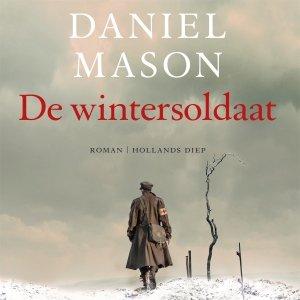 Audio download: De wintersoldaat - Daniel Mason