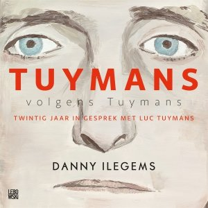 Audio download: Tuymans volgens Tuymans - Danny Ilegems