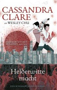 Paperback: Helderwitte macht - Cassandra Clare