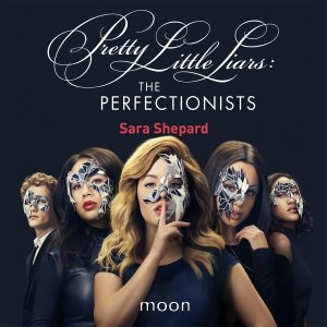 Audio download: The Perfectionists - Sara Shepard