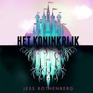 Audio download: Het Koninkrijk - Jess Rothenberg