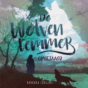 Audio download: De wolventemmer - Opgejaagd - Barbara Jurgens