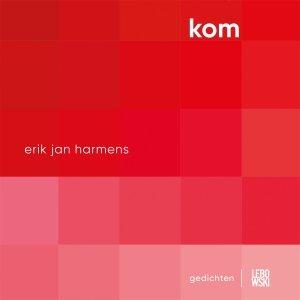 Audio download: KOM - Erik Jan  Harmens