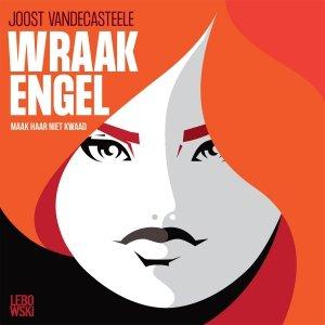 Audio download: Wraakengel - Joost Vandecasteele