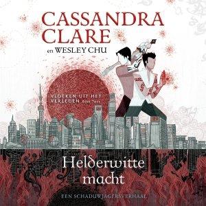 Audio download: Helderwitte macht - Cassandra Clare