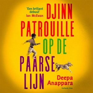 Audio download: Djinn patrouille op de Paarse Lijn - Deepa Anappara