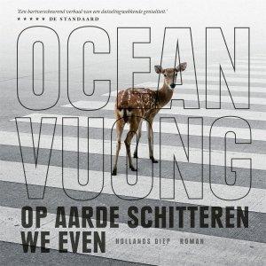 Audio download: Op aarde schitteren we even - Ocean Vuong