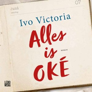 Audio download: Alles is OKÉ - Ivo Victoria