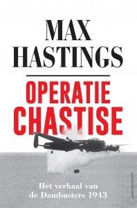 Gebonden: Operatie Chastise - Max Hastings