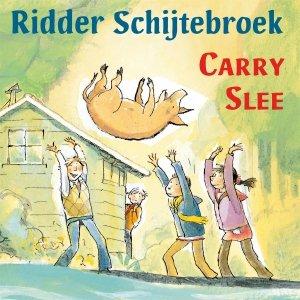 Audio download: Ridder Schijtebroek - Carry Slee