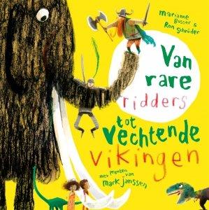 Gebonden: Van rare ridders tot vechtende Vikingen - Marianne Busser & Ron Schröder