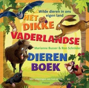 Gebonden: Het dikke vaderlandse dierenboek - Marianne Busser & Ron Schröder