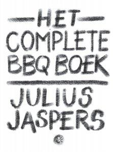 Gebonden: Het complete BBQ boek - Julius  Jaspers