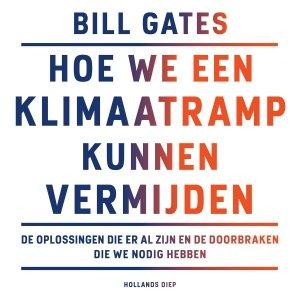 Audio download: Hoe we een klimaatramp kunnen vermijden - Bill Gates