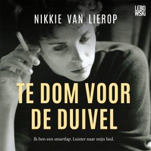 Audio download: Te dom voor de duivel - Nikkie van Lierop