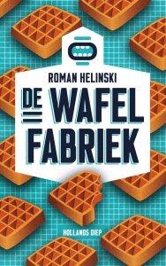 Paperback: De wafelfabriek - Roman Helinski
