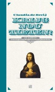 Paperback: Krijg nou tieten - Claudia de Breij
