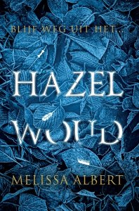 Paperback: Hazelwoud - Melissa Albert