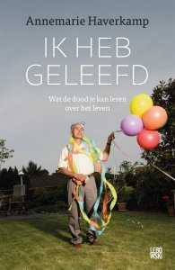 Paperback: Ik heb geleefd - Annemarie Haverkamp