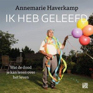 Audio download: Ik heb geleefd - Annemarie Haverkamp