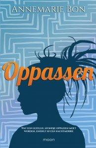Paperback: Oppassen - Annemarie  Bon