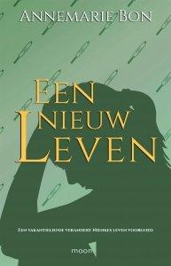 Paperback: Een nieuw leven - Annemarie  Bon