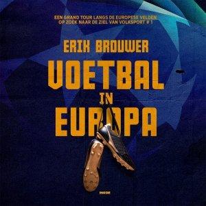 Audio download: Voetbal in Europa - Erik Brouwer