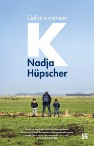 Paperback: Geluk is met een K - Nadja Hüpscher