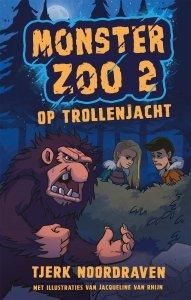 Gebonden: Monster Zoo 2 - Tjerk Noordraven