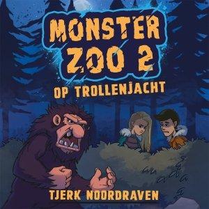 Audio download: Monster Zoo 2 - Tjerk Noordraven