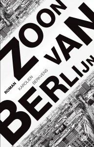 Paperback: Zoon van Berlijn - Karolien Berkvens