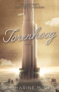 Paperback: Torenhoog - Katharine McGee