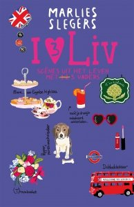 Paperback: I love Liv 3 - Marlies Slegers