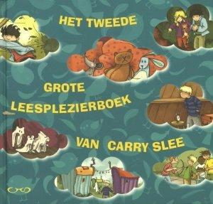 Paperback: Het tweede grote leesplezierboek van Carry Slee - Carry Slee