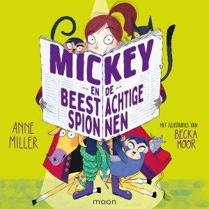 Audio download: Mickey en de beestachtige spionnen - Anne Miller