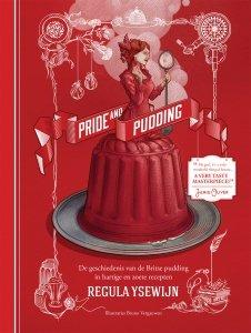 Gebonden: Pride & Pudding - Regula Ysewijn