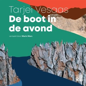 Audio download: De boot in de avond - Tarjei Vesaas