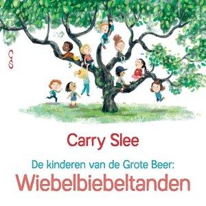 Audio download: Wiebelbiebeltanden - Carry Slee