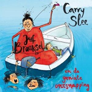 Audio download: Juf Braaksel en de geniale ontsnapping - Carry Slee
