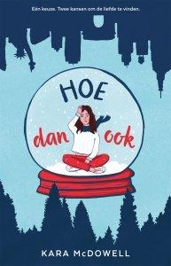 Paperback: Hoe dan ook - Kara McDowell