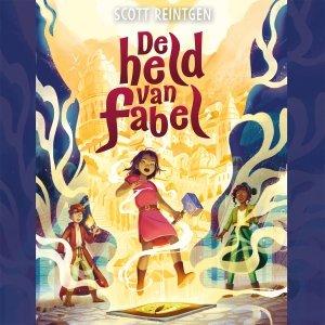 Audio download: De held van Fabel - Scott Reintgen