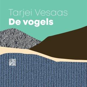 Audio download: De vogels - Tarjei Vesaas