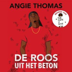 Audio download: De roos uit het beton - Angie Thomas