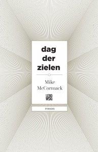 Paperback: Dag der zielen - Mike McCormack