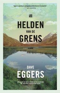 Paperback: Helden van de grens - Dave Eggers