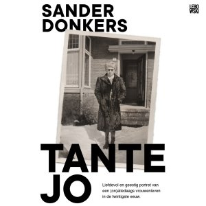 Audio download: Tante Jo - Sander Donkers